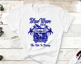 Blue Wave 2018, political shirt, protest shirt, vote shirt, liberal tshirt, liberal gift, feminist shirt