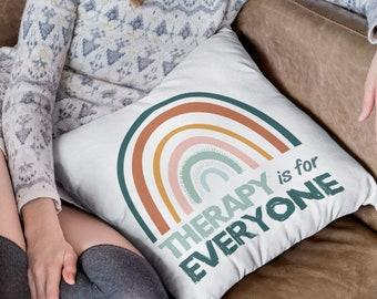 Therapy is for Everyone Throw Pillow Cover, therapist gift, therapist office decor, suicide awareness, stop the stigma, mental health gift