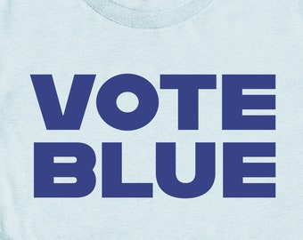 Politics Shirt: Vote Blue 2020