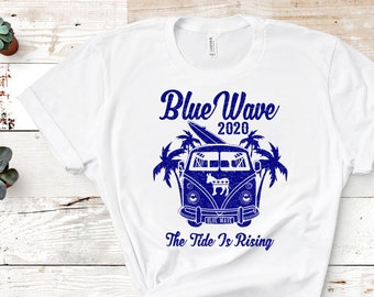 Blue Wave 2020 Unisex Political Shirt