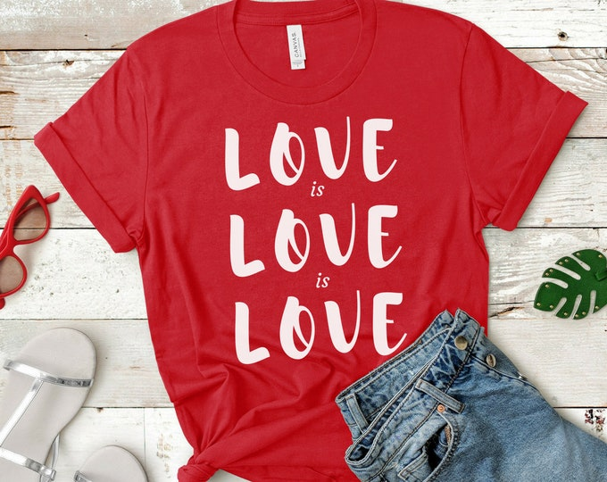 Featured listing image: Love is Love Gay Rights Unisex T-Shirt (LGBT Pride)