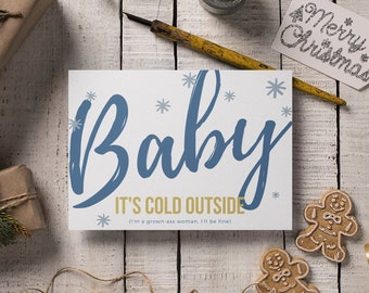 Feminist Holiday Card: Baby It's Cold Outside (But I'm a grown-ass woman, I'll be fine)