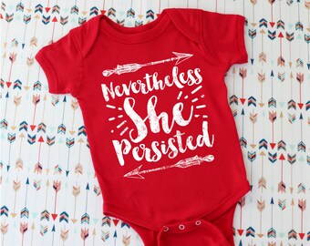 Nevertheless She Persisted Baby Clothes, feminist baby, eco friendly ink, screen print, baby bodysuit, babygrow, funny baby, feminism