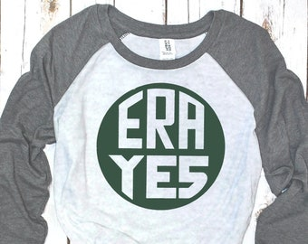 ERA Yes Unisex Feminist Baseball Tee