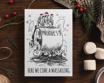 "Feminist Holiday Card: ""Here We Come a Wassailing!"""