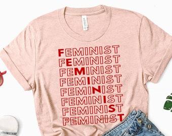 Feminist Tshirt: FEMINIST FEMINIST FEMINIST