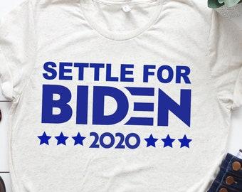 Settle for Biden 2020
