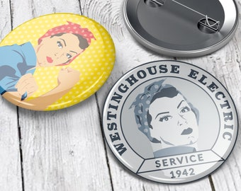 Mono Rosie the Riveter and Rosie the Riveter in Color Pinback Buttons