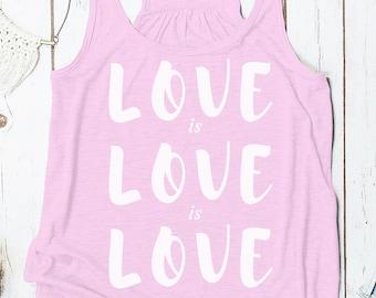 Love is Love is love racerback tank top (Gay Rights Tank)