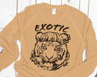 """Tiger Sweatshirt: """"Exotic"""" I saw a Tiger"""