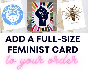 Feminist Greeting Card Add On to Any Order!