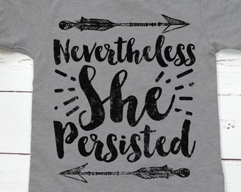 Nevertheless She Persisted Feminist Kids' Shirt