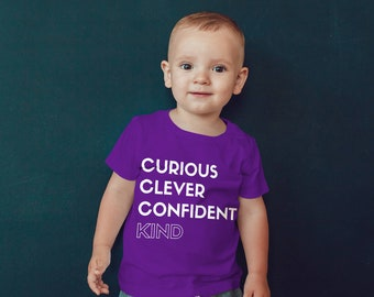 Kids Tee: Curious, Clever, Confident, Kind