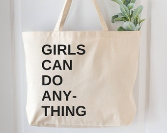 Feminist Market Bag: Oversize Market Tote, Girls Can Do Anything, Beach tote, Canvas beach tote, produce bag, farmers market bag