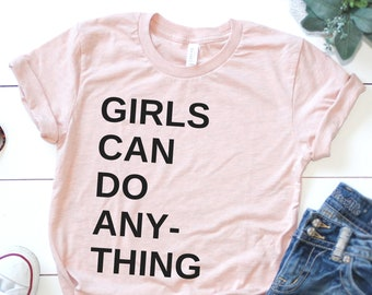 Girls Can Do Anything Unisex T-Shirt (Retro Style)