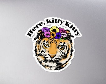 Here Kitty Kitty Laptop Decal, Tiger King Phone Sticker