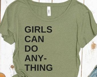 Girls Can Do Anything Shirt