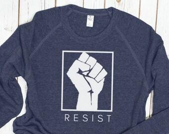 Resist! Feminist Sweatshirt