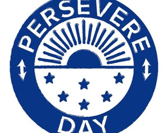 "Instant Download ""Persevere Day"" Digital Wall Print"