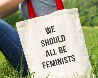 We Should All Be Feminists Tote Bag