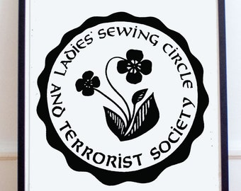 Feminist Poster: Sewing Circle & Terrorist Society