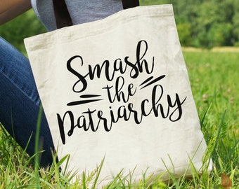 "Feminist Tote Bag: ""Smash the Patriarchy"" Tote 
