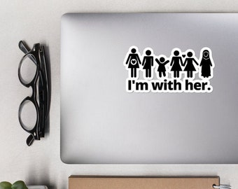 I'm with Her Laptop Decal