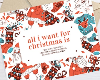 "Feminist Holiday Card: ""All I want for Christmas is gender equality, universal health care, and basic human decency"""