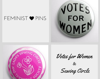 Feminist Pins: Votes for Women Suffrage Pin & Ladies Sewing Circle and Terrorist Society Pin (set of 2) vintage style | funny feminism gifts