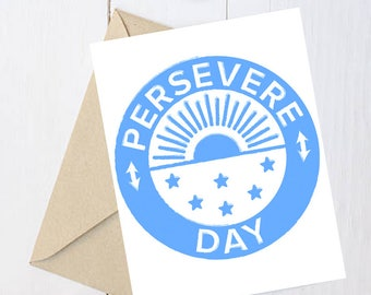 "Feminist Greeting Card: Historical ""Persevere Day"""