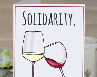 "Feminist Greeting Card: ""Solidarity"" and Wine"