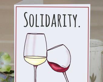 Feminist Greeting Card: Wine, solidarity, friendship card, best friend card, thank you card, feminist art, gift for sister, 21st birthday