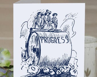 Feminist Greeting Card: Progress and opposition | vintage suffrage | keep moving forward, for favorite feminist friend, ally | womens rights