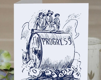 Feminist Greeting Card: Progress Crushes Opposition