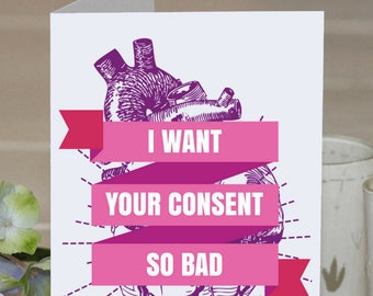 Feminist Greeting Card: Consent! Funny love card | friendship, love, or solidarity | Surprise your favorite feminist friend or ally