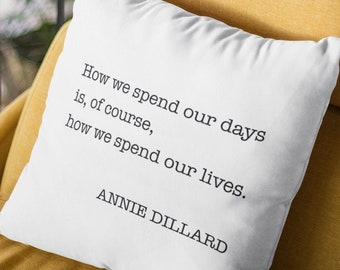Quotes about life throw pillow cover therapy quotes therapist office decor therapy office quote therapist gift Annie Dillard