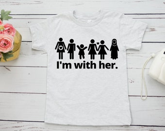 I'm With Her Feminist Kids Shirt