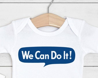 We Can Do It Baby Outfit (Bodysuit, multiple colors)