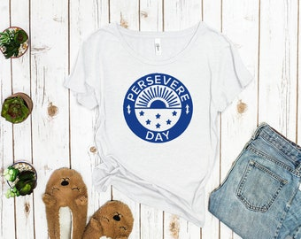 Persevere Day Historical Women's Shirt
