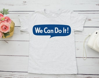 We Can Do It Feminist Kids Shirt