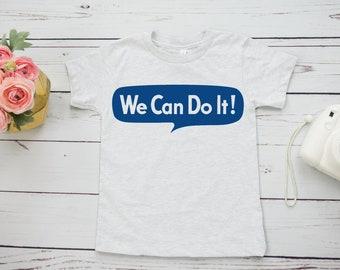 We Can Do It Rosie the Riveter Feminist kids shirt | tiny feminist clothes | trendy toddler shirt | girl power shirt | youth feminist tee