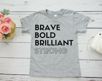 Bold Brave Brilliant Strong Feminist Kids' Shirt
