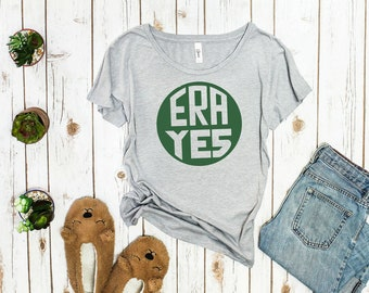 ERA YES shirt
