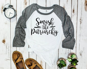 Smash the Patriarchy Unisex Baseball Tee (three-quarter sleeve)