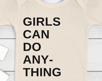 Girls Can Do Anything Baby Outfit (Bodysuit, multiple colors)
