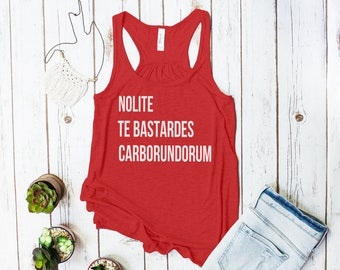 Nolite te Bastardes Carborundorum Tank Top (Don't Let the Bastards Grind You Down)