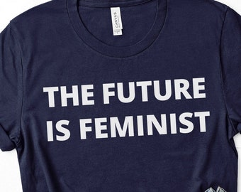 The Future is Feminist Unisex T-Shirt