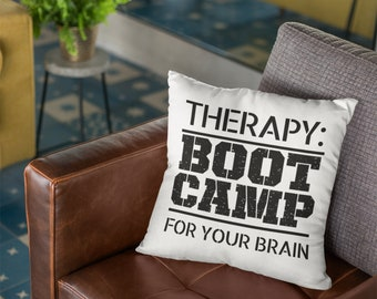"Therapist Throw Pillow: ""Therapy--Bootcamp for your brain"""