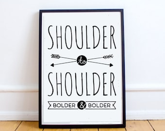 "Instant Download ""Shoulder to Shoulder"" Digital Wall Print"