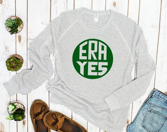 ERA YES Feminist Sweatshirt